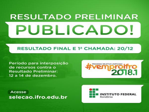 IFRO publica resultado preliminar do Processo Seletivo Unificado 2018/1