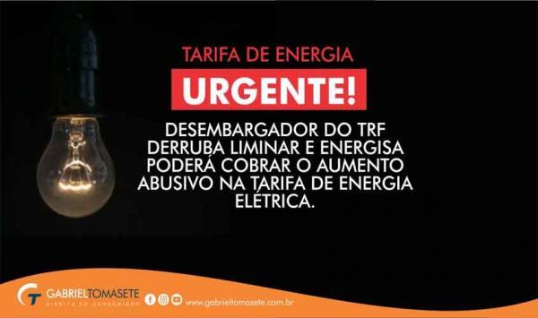 URGENTE - Desembargador do TRF derruba liminar e Energisa poderá cobrar o AUMENTO na tarifa de energia elétrica