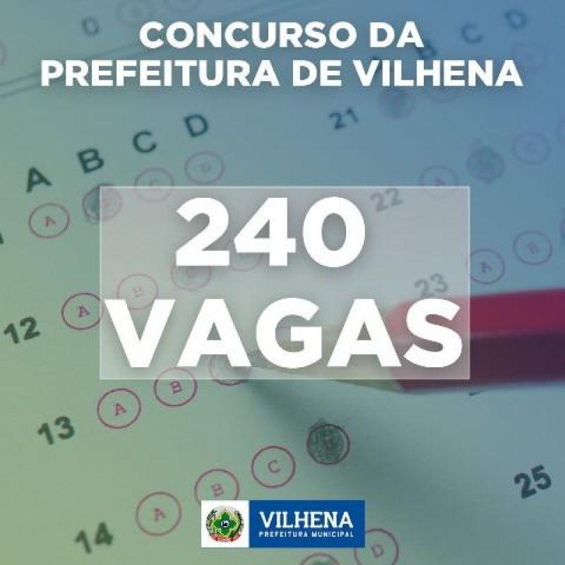 Concurso da Prefeitura de Vilhena vai oferecer 240 vagas