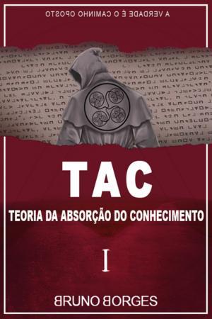 Livro do menino do Acre: quais os ensinamentos de Bruno Borges em 'TAC: Teoria da Absorção do Conhecimento'?